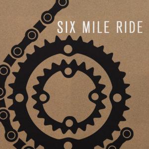 6 Mile Ride
